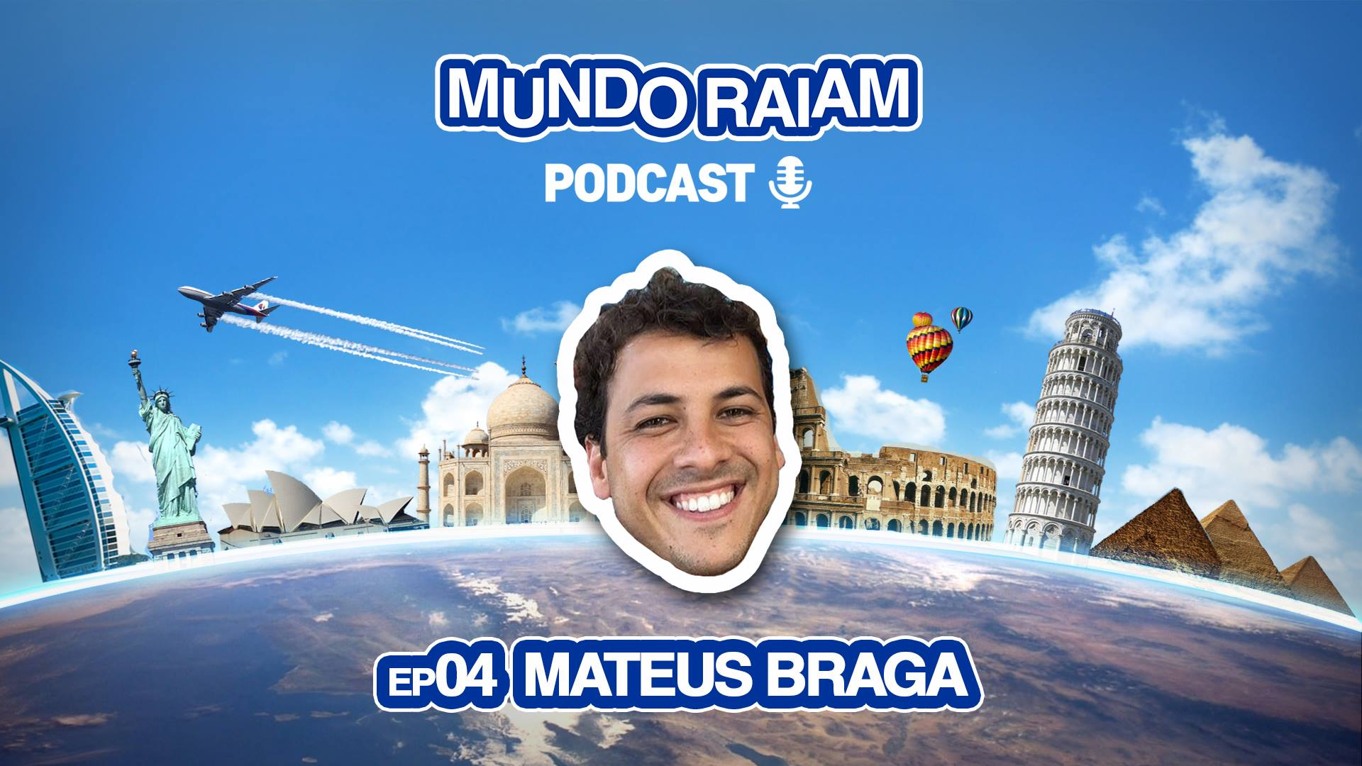 MundoRaiam Podcast EP04: Matheus Braga
