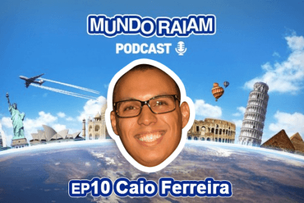 caio ferreira podcast mundoraiam
